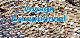 Voyage Exceptionnel